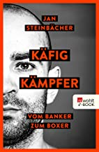 Jan Steinbächer Buchcover Käfigkämpfer