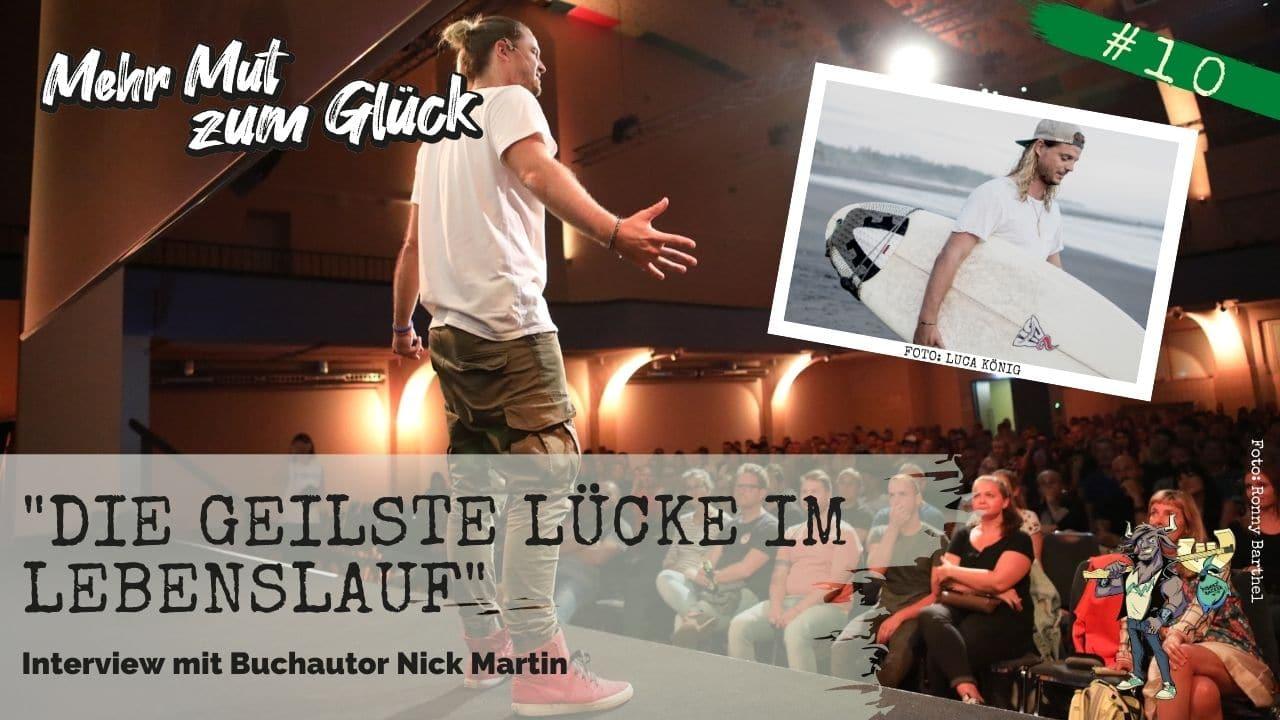 Nick Martin Die geilste Lücke im Lebenslauf